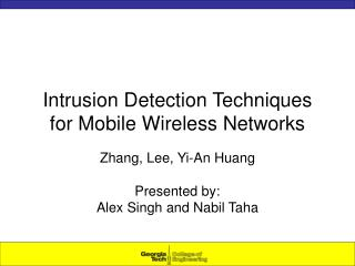 Intrusion Detection Techniques for Mobile Wireless Networks