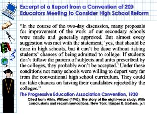 Excerpt of a Report from a Convention of 200 Educators Meeting to Consider High School Reform