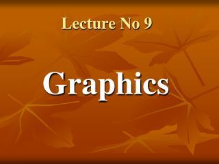 Lecture No 9