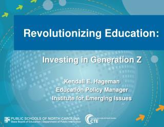 Revolutionizing Education: