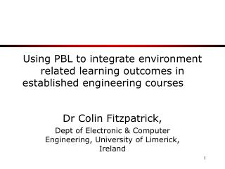 Using PBL to integrate environment related learning outcomes in established engineering courses