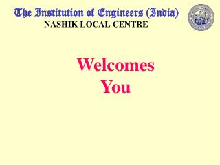 The Institution of Engineers (India) NASHIK LOCAL CENTRE
