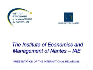 The University of Nantes  : The President The Vice-President of International Relations (VP RI)