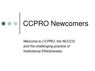 CCPRO Newcomers