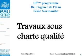 10 i�me  programme De l�Agence de l�Eau  Seine Normandie