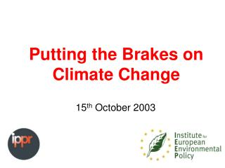 Putting the Brakes on Climate Change