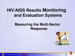 HIV/AIDS Results  Monitoring  and Evaluation Systems