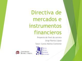 Directiva de mercados e instrumentos financieros