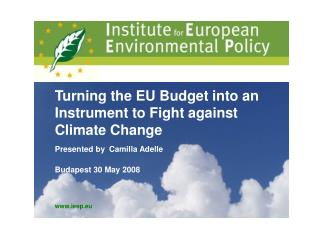 The EU�s Response to Climate Change
