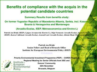 Benefits of compliance with the acquis in the potential candidate countries