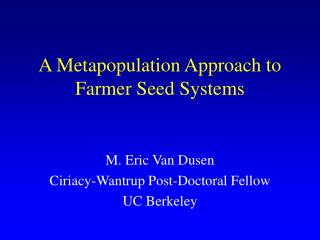 A Metapopulation Approach to Farmer Seed Systems