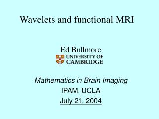 Wavelets and functional MRI