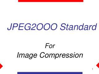 JPEG2OOO Standard