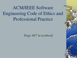 ACM/IEEE Software Engineering Code of Ethics and Professional Practice