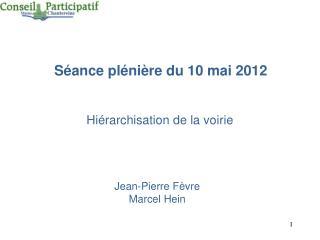 Séance plénière du 10 mai 2012
