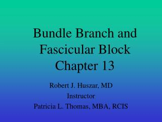 Bundle Branch and Fascicular Block Chapter 13