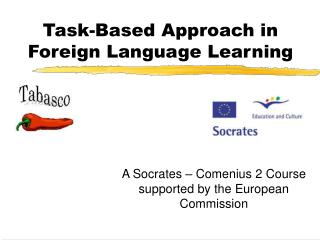 Task-Based Approach in Foreign Language Learning