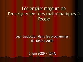Les enjeux majeurs de l'enseignement des mathématiques à l'école