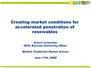 Creating market conditions for  accelerated penetration of renewables