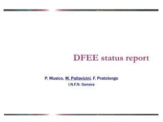 DFEE status report