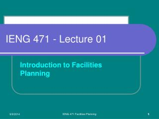 IENG 471 - Lecture 01