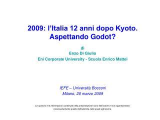 2009: l'Italia 12 anni dopo Kyoto. Aspettando Godot? di Enzo Di Giulio