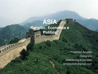 ÁSIA Religião; Economia e  Política