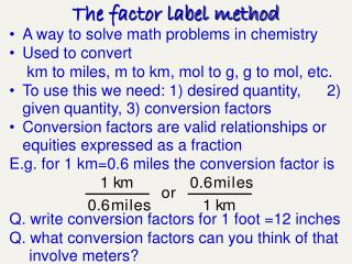 The factor label method