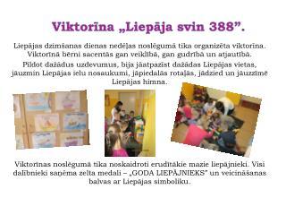 """Viktorīna """"Liepāja svin 388""""."""