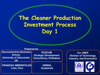 The Cleaner Production Investment Process Day 1