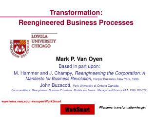 Transformation:  Reengineered Business Processes
