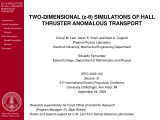 TWO-DIMENSIONAL (z- θ ) SIMULATIONS OF HALL THRUSTER ANOMALOUS TRANSPORT