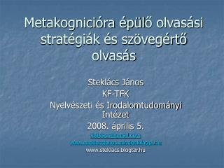 Metakognicióra épül ő  olvasási stratégiák és szövegértő olvasás