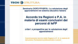 Seminario CIOFS FP/ISFOL: La valutazione degli apprendimenti nel sistema educativo italiano