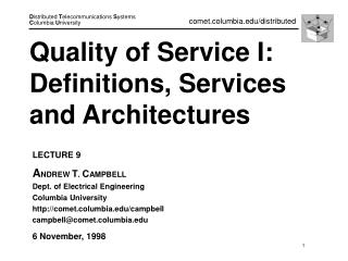 Quality of Service I: Definitions, Services and Architectures