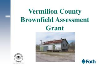 Vermilion County Brownfield Assessment Grant