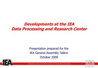 Developments at the IEA  Data Processing and Research Center