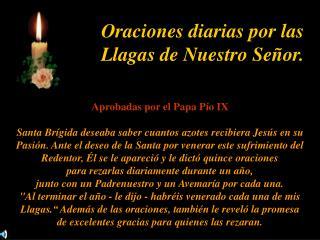 Oraciones diarias por las Llagas de Nuestro Se or.