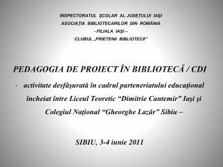 PEDAGOGIA DE PROIECT ÎN BIBLIOTECĂ / CDI