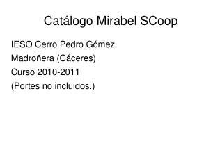 Cat�logo Mirabel SCoop