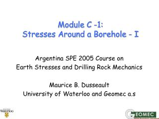 Module C -1:  Stresses Around a Borehole - I