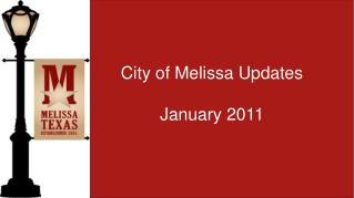 City of Melissa Updates January 2011