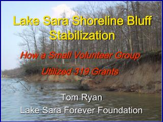 Lake Sara Shoreline Bluff Stabilization