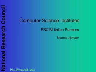 Computer Science Institutes