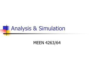 Analysis & Simulation