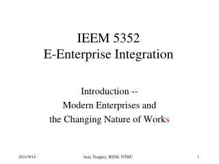 IEEM 5352 E-Enterprise Integration