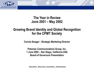Potomac Communications Group, Inc. 1 June 2002 – San Diego, California USA
