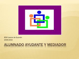Alumnado Ayudante y Mediador