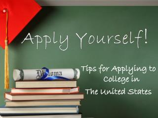 Tips for Applying to College in The United States