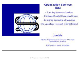 Optimization Services (OS)